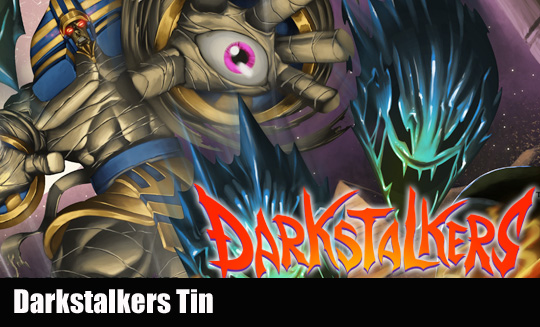 Darkstalers Tins Singles